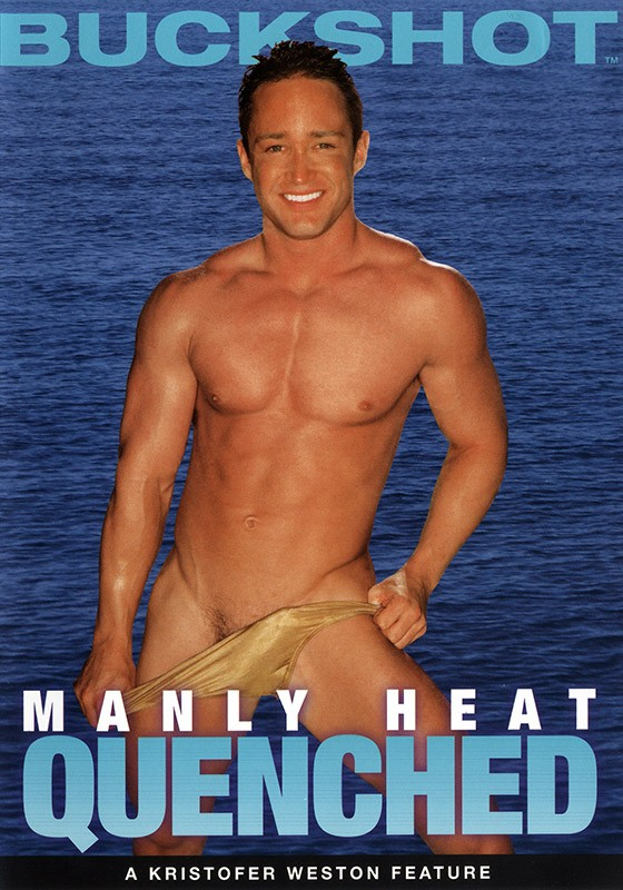 Manly Heat: Quenched DVD - Front
