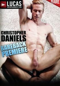 Christopher Daniels Bareback Premiere DVD (S)
