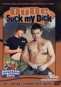 Dude, Suck My Dick DVDR (NC)