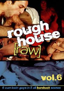 Rough House Raw 6 DVD (NC)